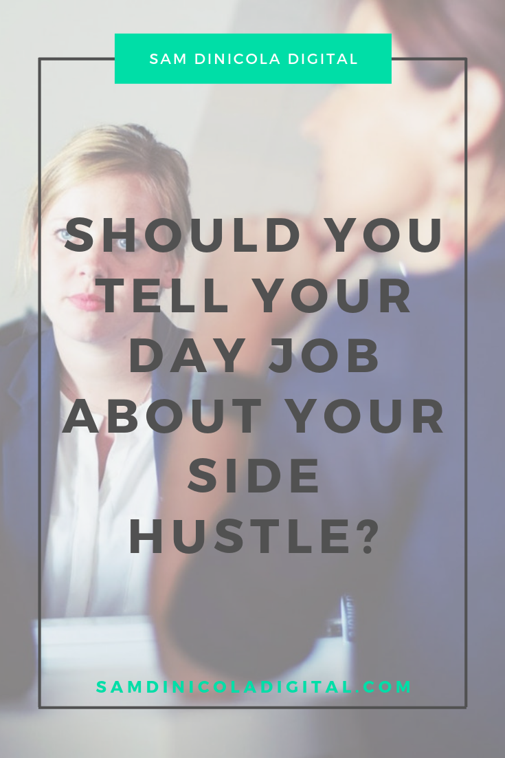 _Should You Tell Your Day Job About Your Side Hustle 7.png