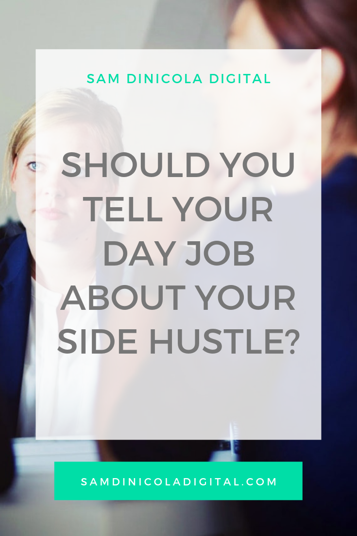 _Should You Tell Your Day Job About Your Side Hustle _8.png