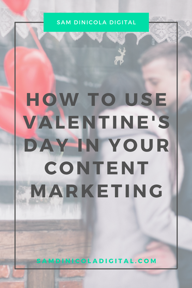 How to Use Valentine's Day in Your Content Marketing 7.png
