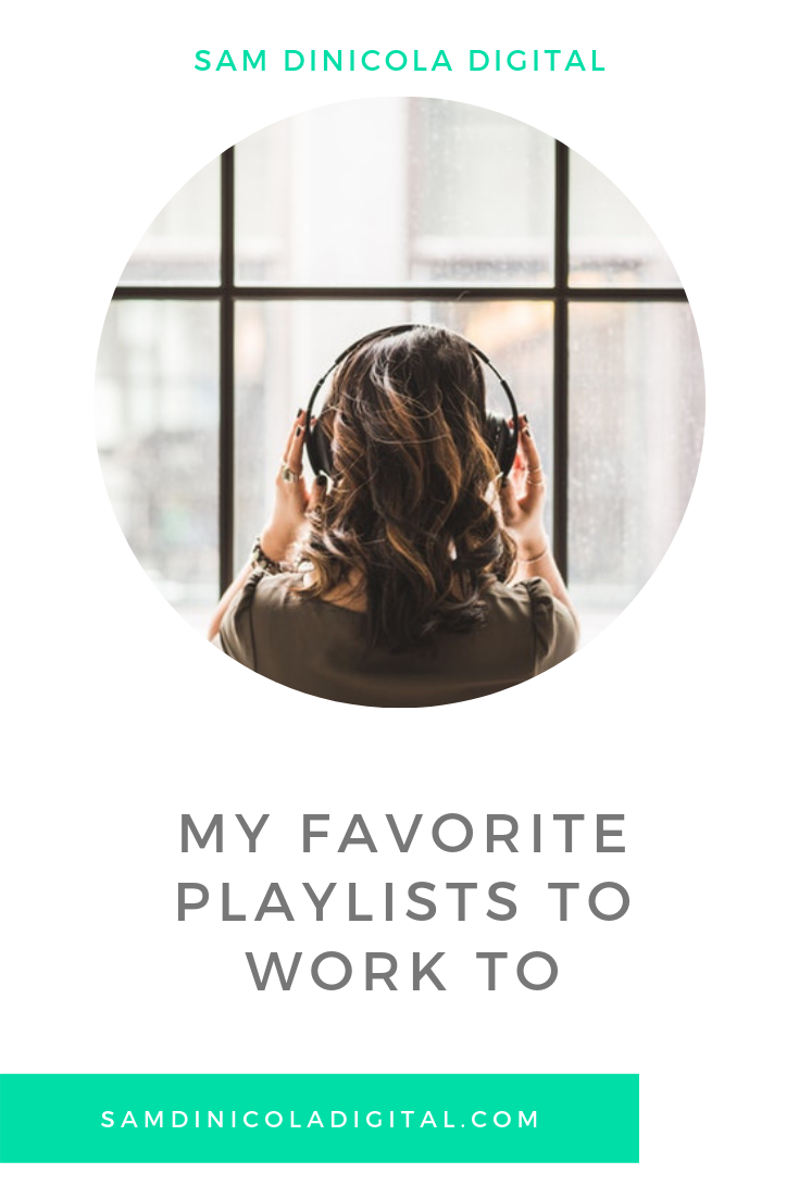 My Favorite Playlists to Work to 5.png