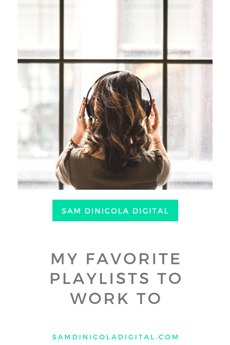 My Favorite Playlists to Work to 6.png