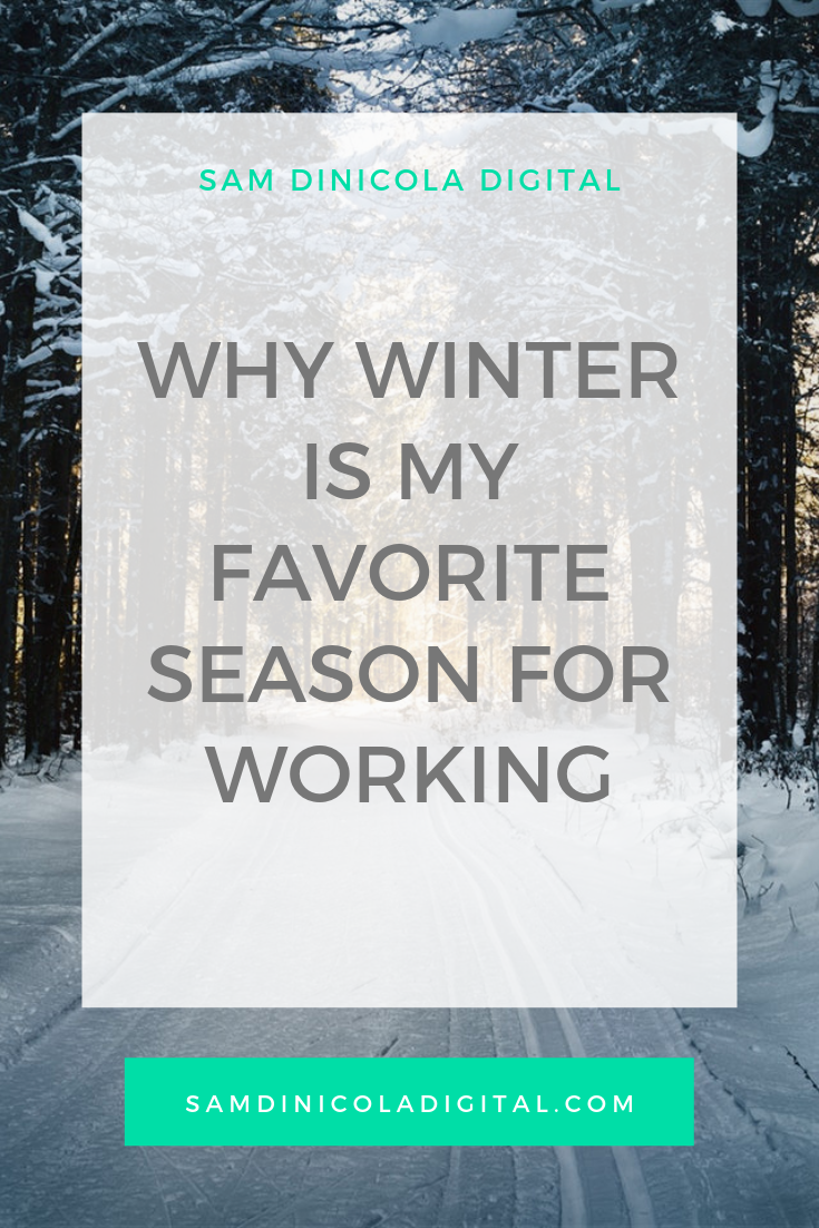 Why Winter is My Favorite Season for Working _8.png