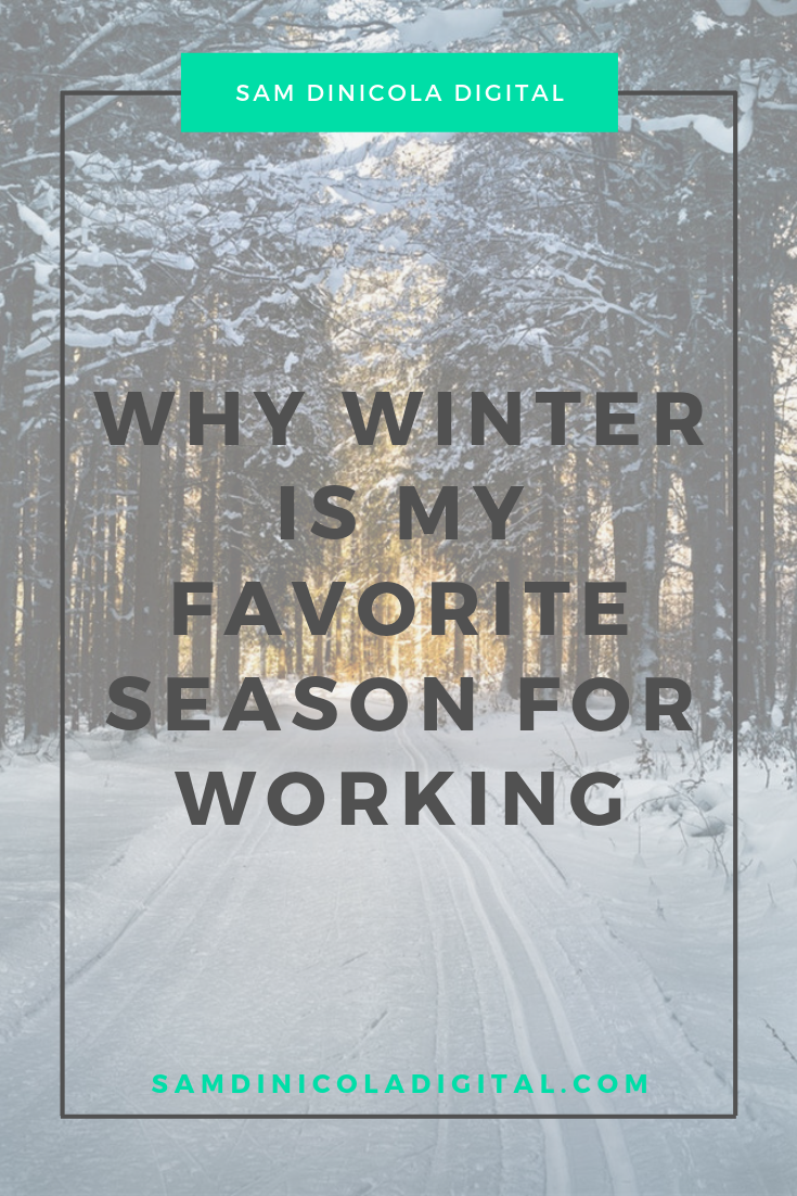 Why Winter is My Favorite Season for Working 7.png