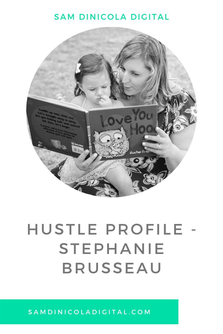 Hustle Profile - Stephanie Brusseau 5.png