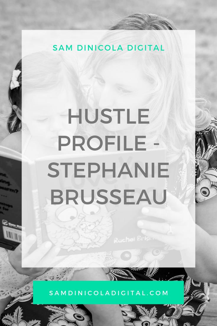 Hustle Profile - Stephanie Brusseau _8.png
