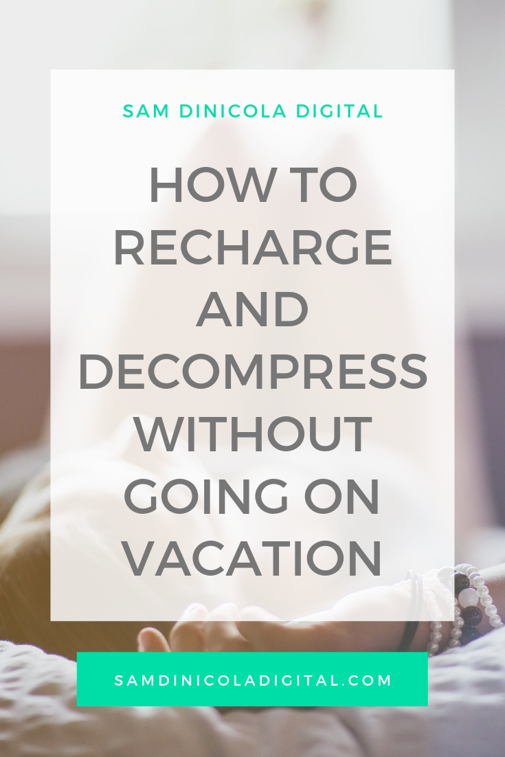 How to Recharge and Decompress Without Going on Vacation _8.png