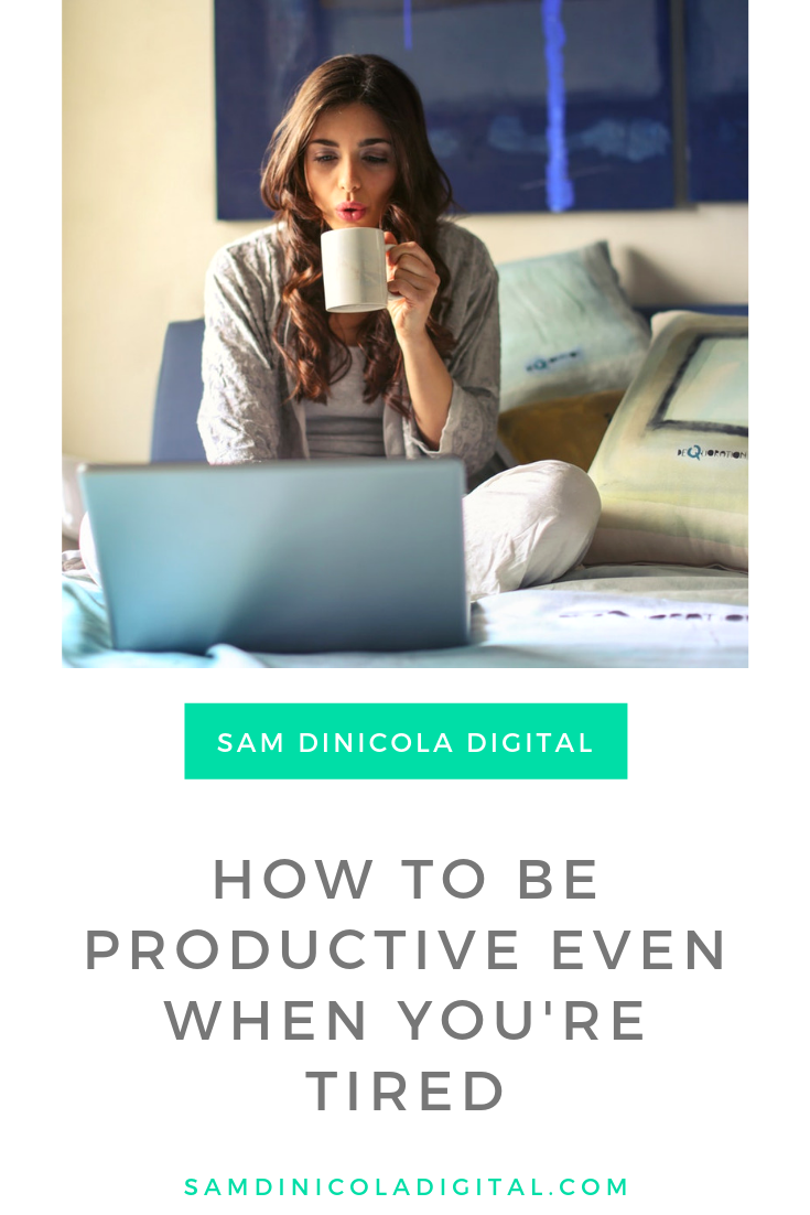 How to Be Productive Even When You're Tired 6.png
