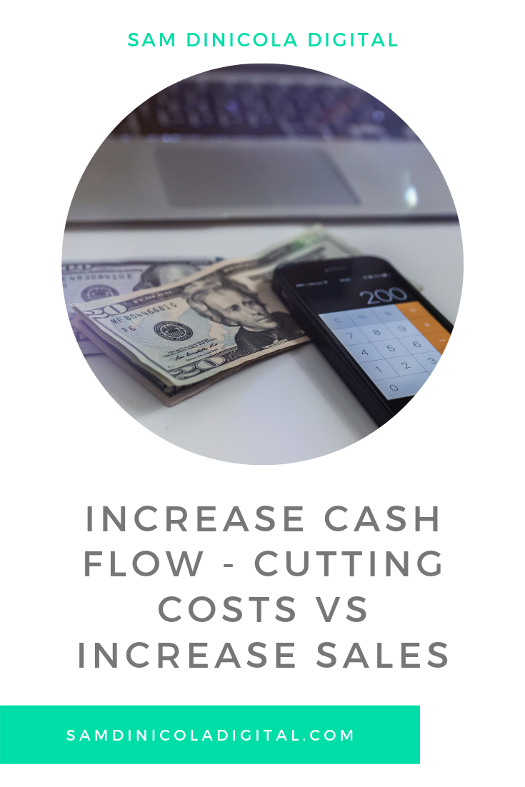 Increase Cash Flow - Cutting Costs vs Increase Sales 5.png