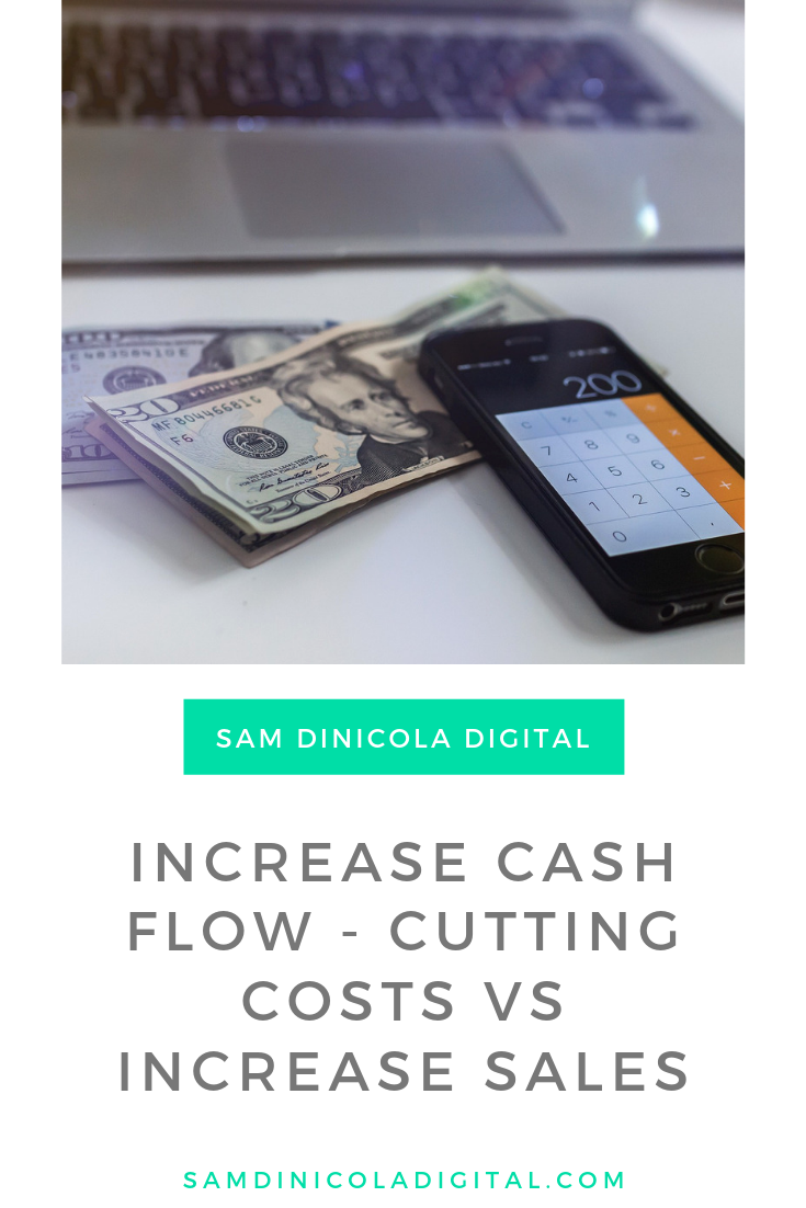 Increase Cash Flow - Cutting Costs vs Increase Sales 6.png