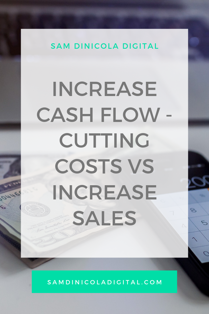 Increase Cash Flow - Cutting Costs vs Increase Sales _8.png