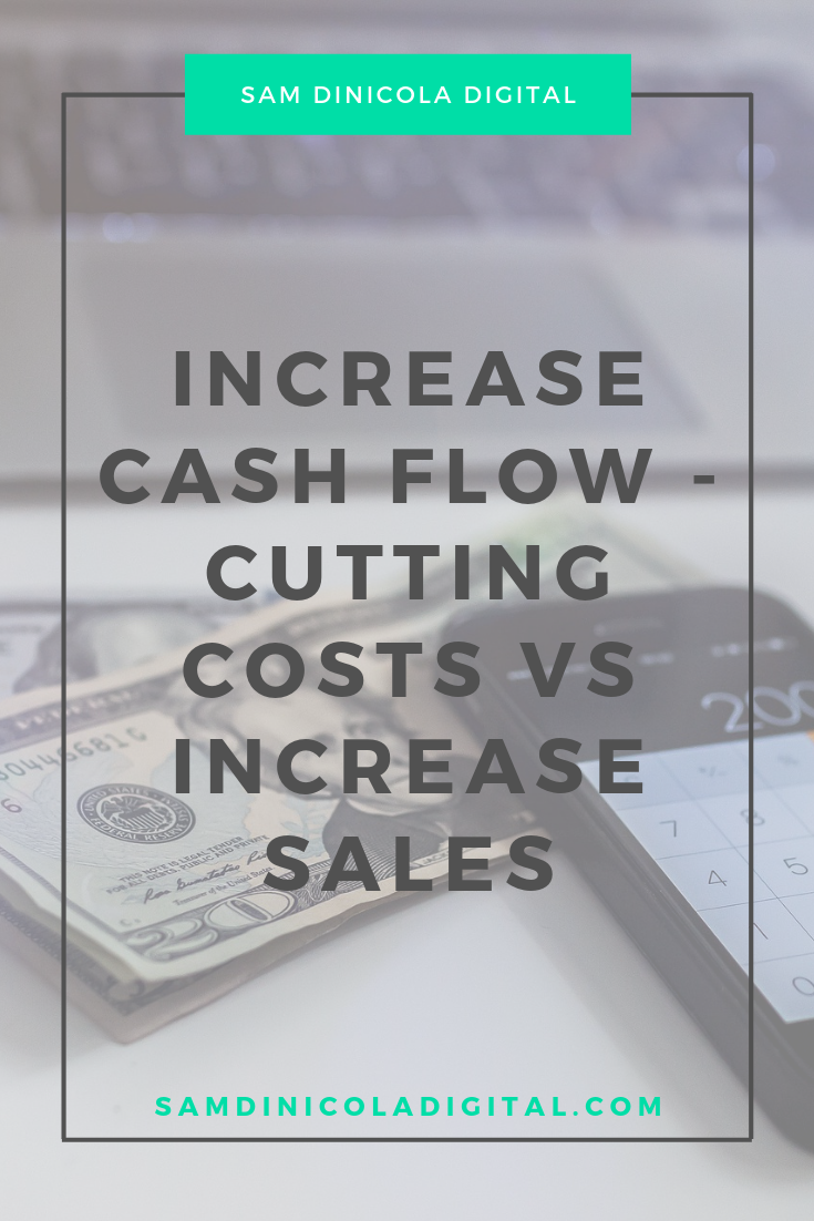 Increase Cash Flow - Cutting Costs vs Increase Sales 7.png