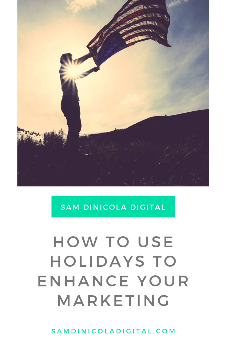 How to use holidays to enhance your marketing 6.png