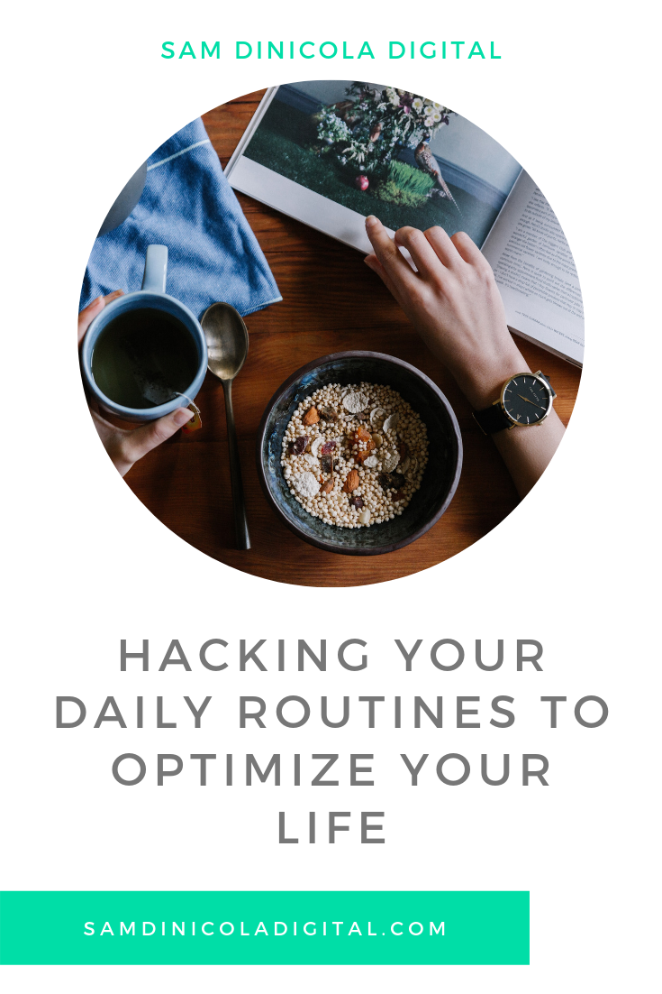 Hacking Your Daily Routines to Optimize Your Life 5.png