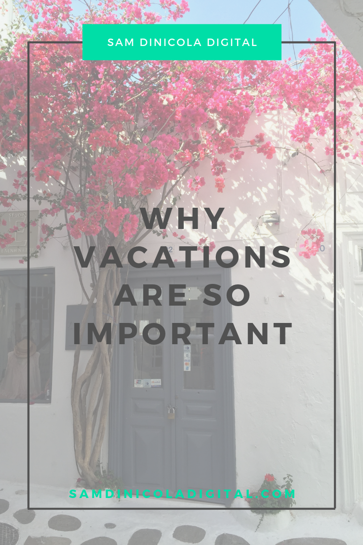 Why Vacations Are so Important 7.png