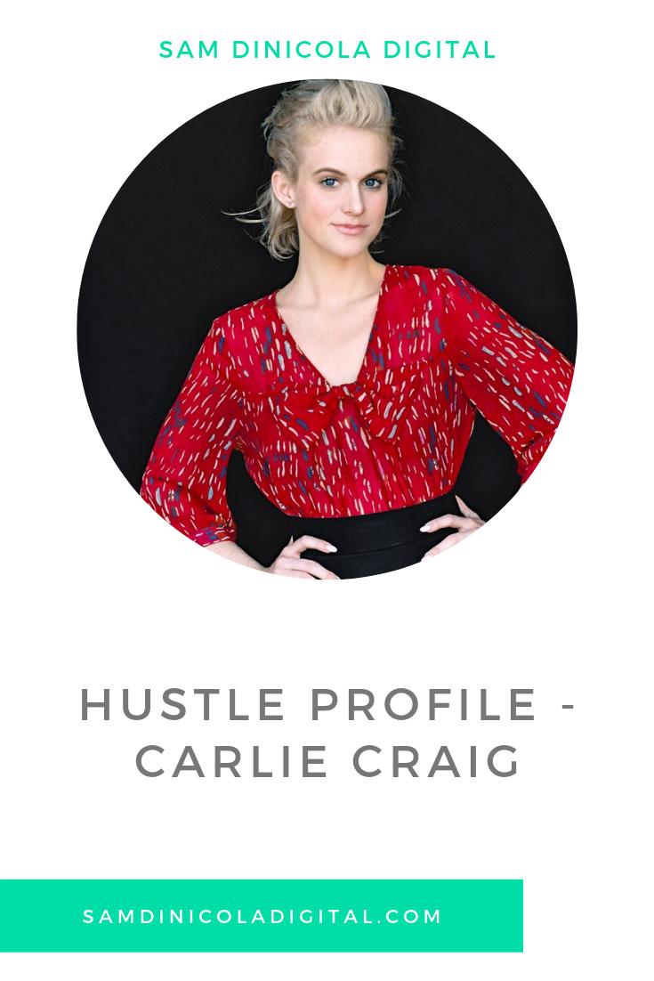 Hustle Profile - Carlie Craig 5.png