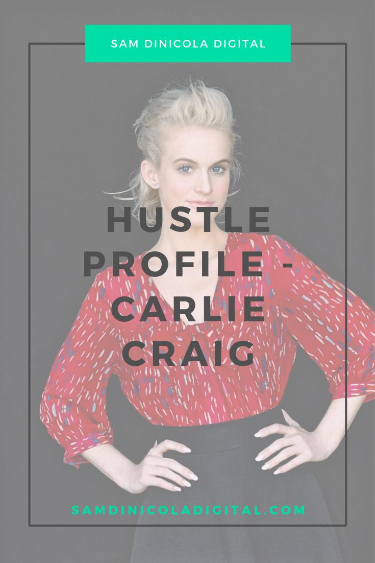 Hustle Profile - Carlie Craig 7.png