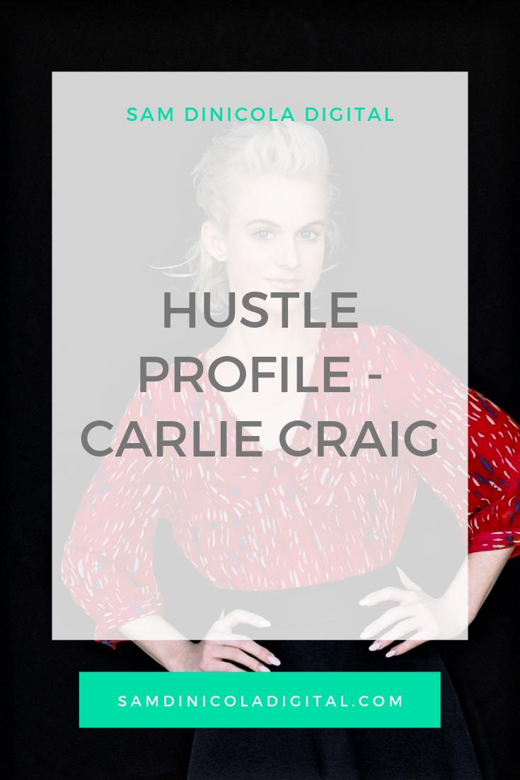 Hustle Profile - Carlie Craig _8.png