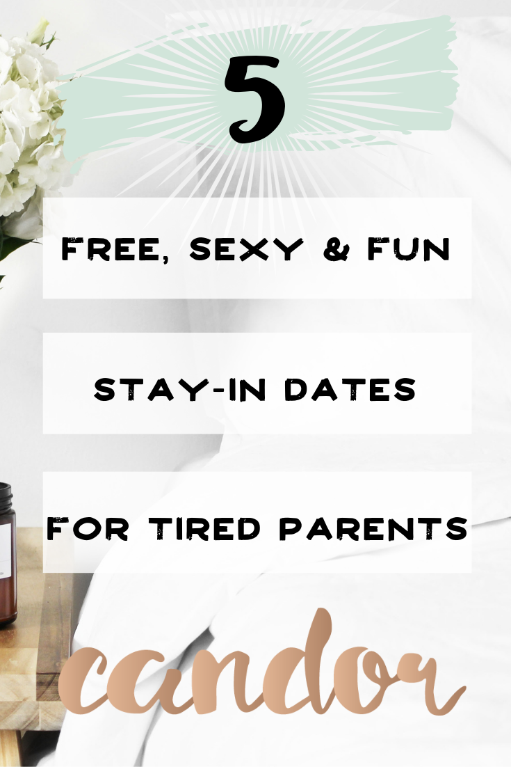 free-sexy-stay-at-home-dates-for-parents