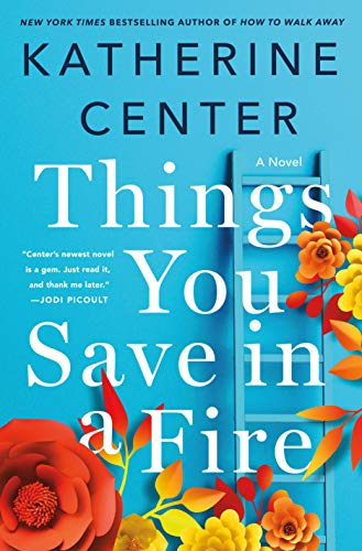 things-you-save-in-a-fire-katherine-center