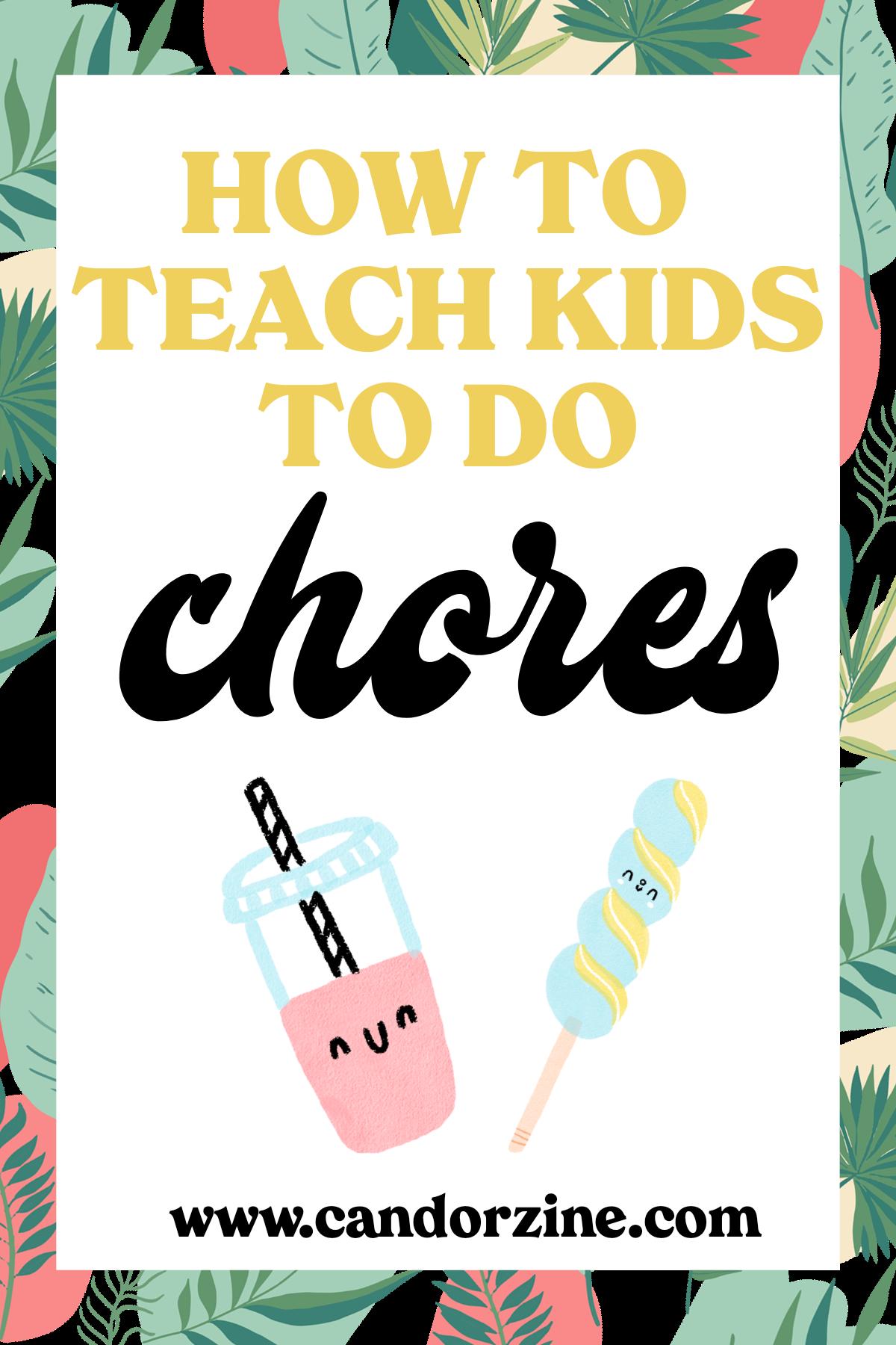 how-to-teach-kids-to-do-chores