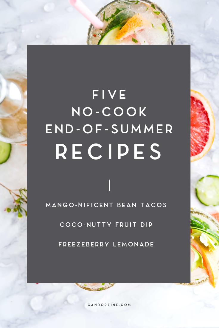 five-no-cook-end-of-summer-recipes
