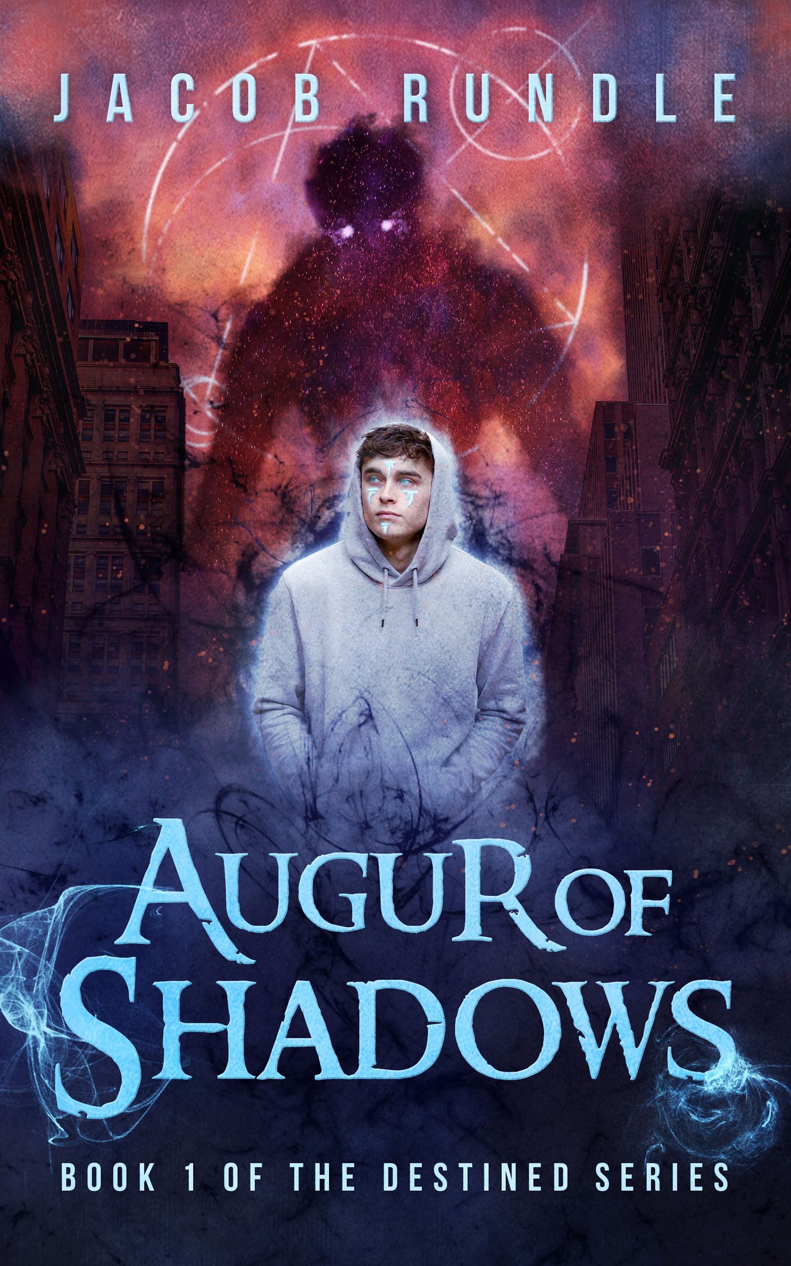 Augur of shadows: The destined series book 1 - Written by Jacob RundleReleases February 26, 2019