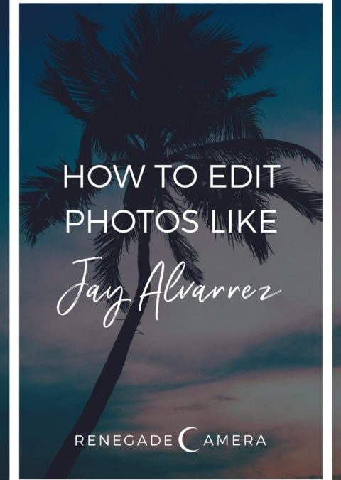 How-to-edit-photos-like-Jay-Alvarrez-480x675.jpg