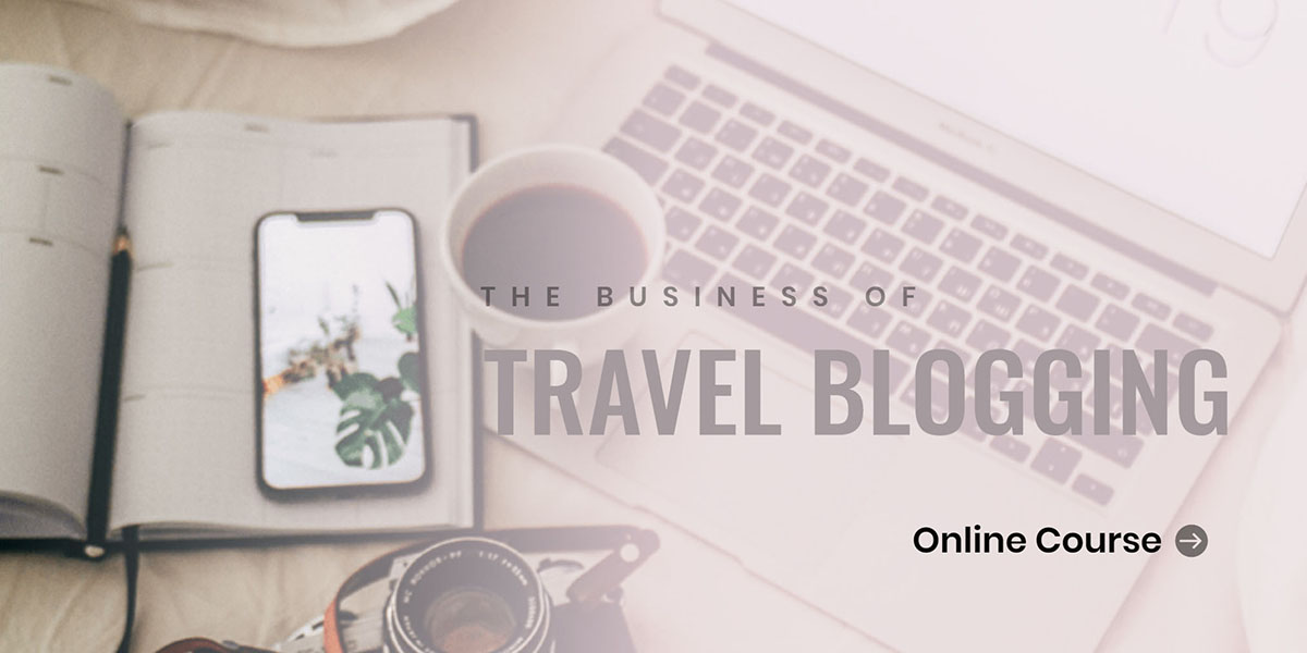 The Business of Travel Blogging.jpg