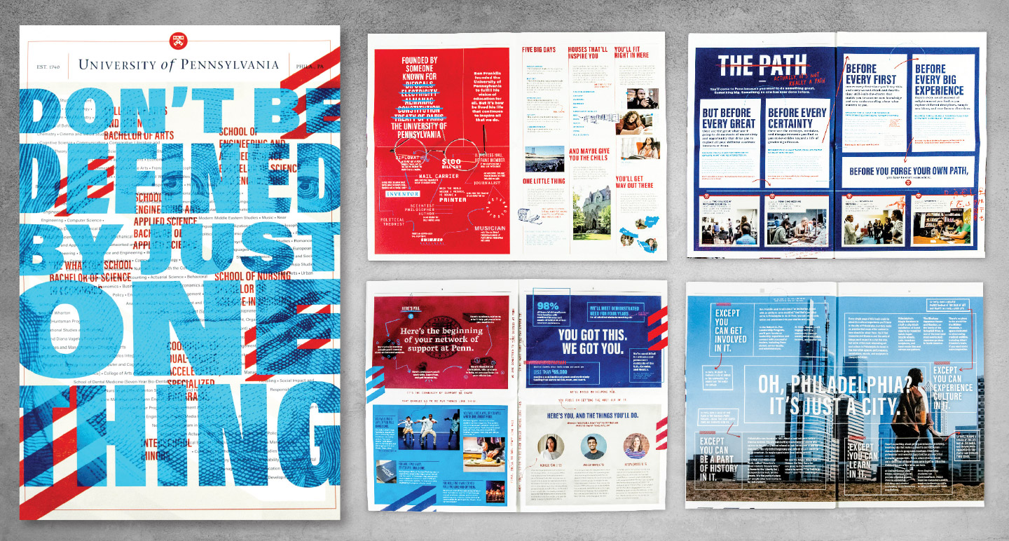 Cover + spreads of Penn Admissions' tabloid style print 'travel piece'; distributed to prospective students and families during college recruitment travel. Image is the property of  Ologie .