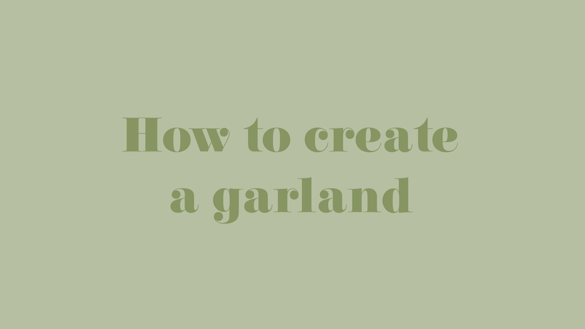 TitleCards-HowToCreateAGarland.jpg