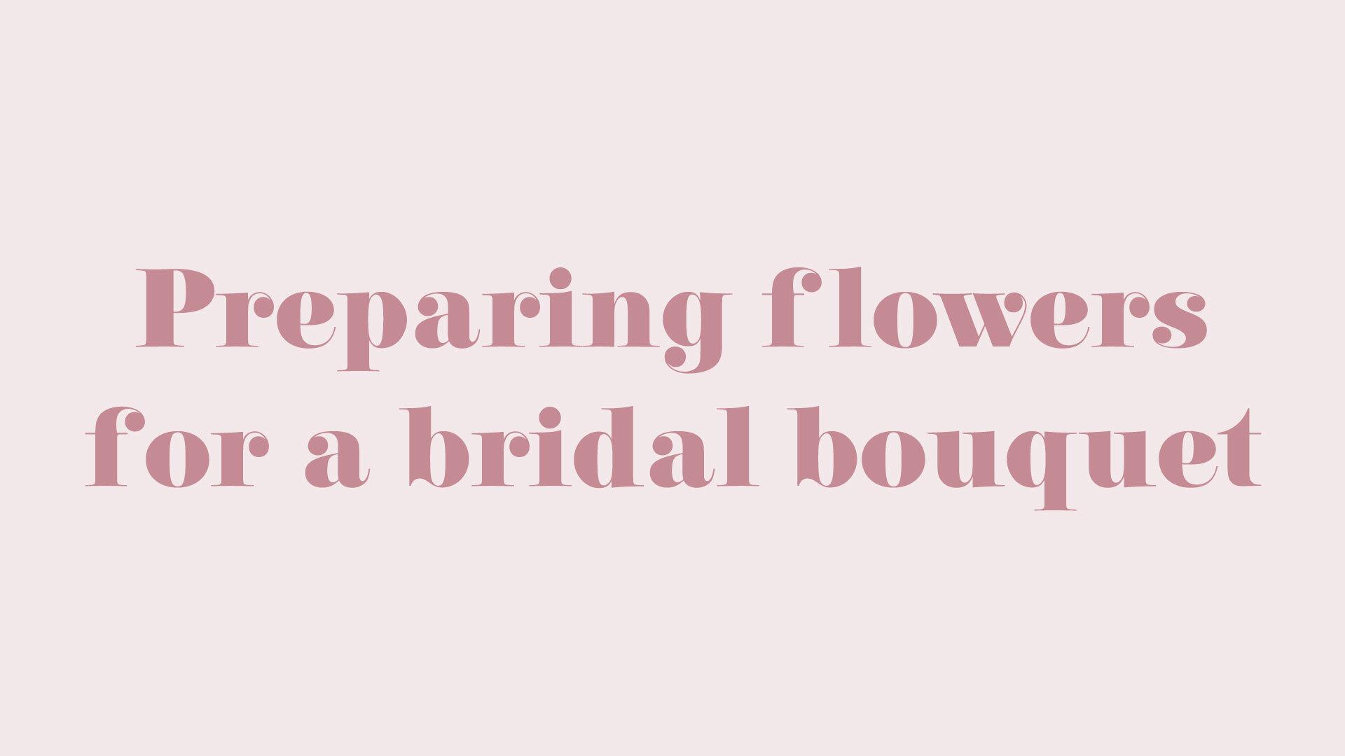 Title-PreparingforBridalBouquet.jpg