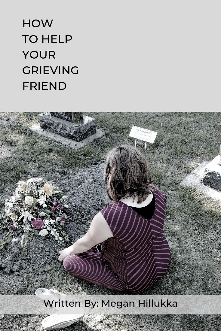HOW TO HELP YOUR GRIEVING FRIEND (1).png