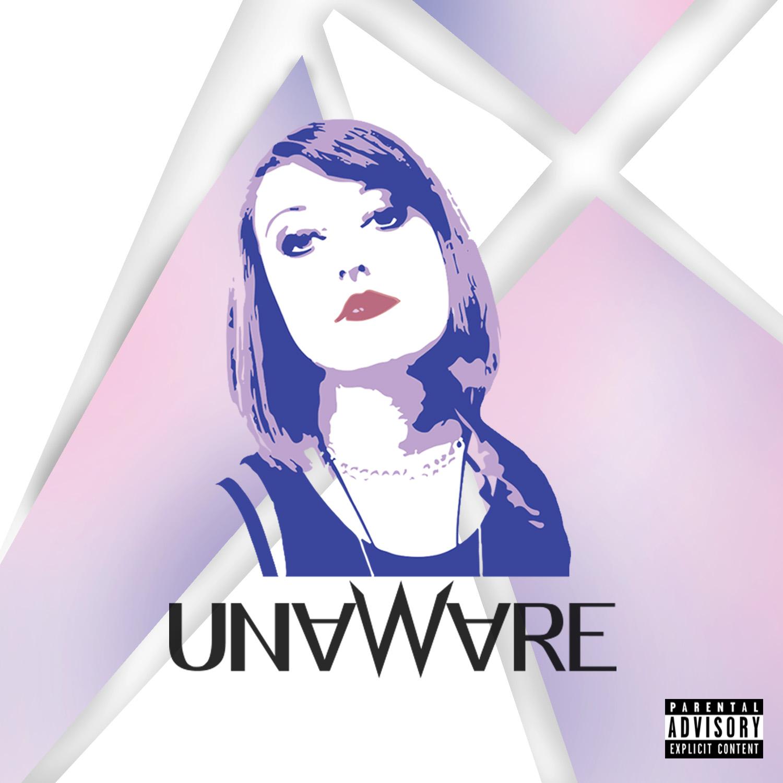 MARCH 2018 UNAWARE - DEBUT EP
