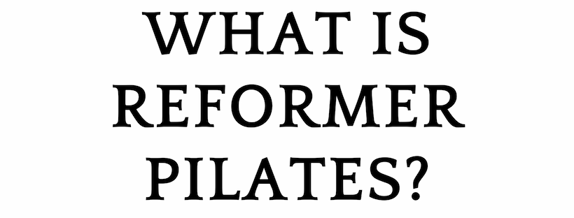 what is reformer pilates_.png
