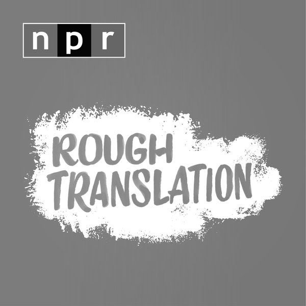 Rough translation - Host(s): Gregory Warner, Marianne McCune, Laura Heaton, Jasmine Garsd and others.Production team: Gregory Warner, Jess Jiang, Neal Carruth, Alex Goldmark, Anya Grundmann, Steve Nelson, Katie Daugert and othersBest Episodes'The Refugees' Dating Coach''The Congo we Listen to''Intruders'*****