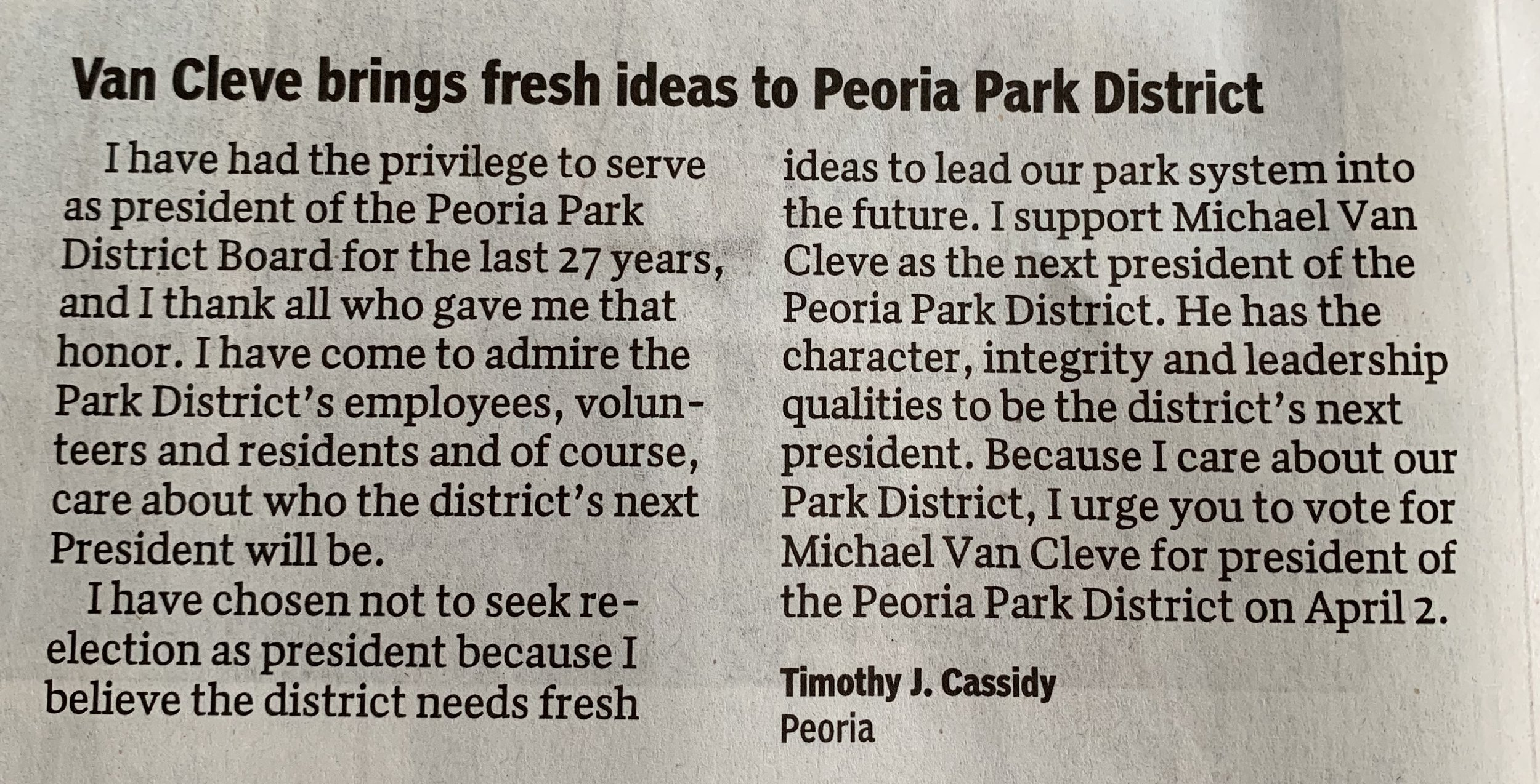 From the editorial section of the March 27th Peoria Journal Star. It's great to have the support of the current Board President who certainly knows what it takes to be successful.