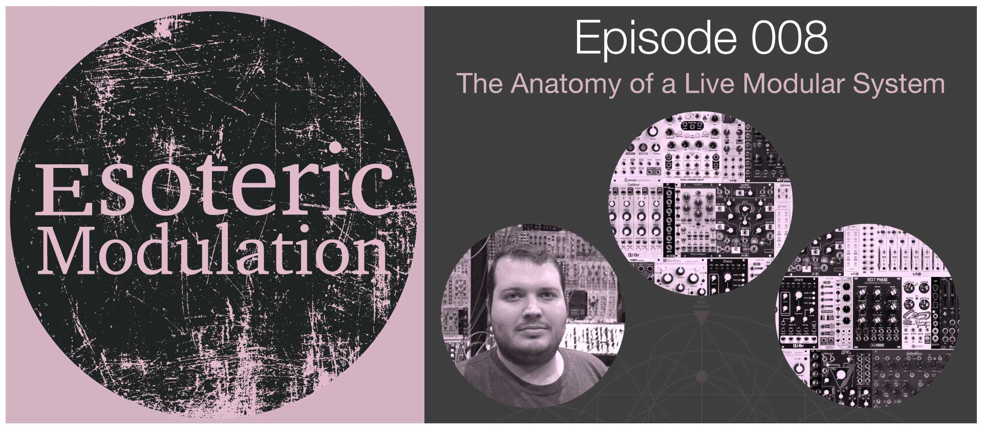 Esoteric-Modulation-Episode-008-The-anatomy-of-a-live-Modular-.jpg