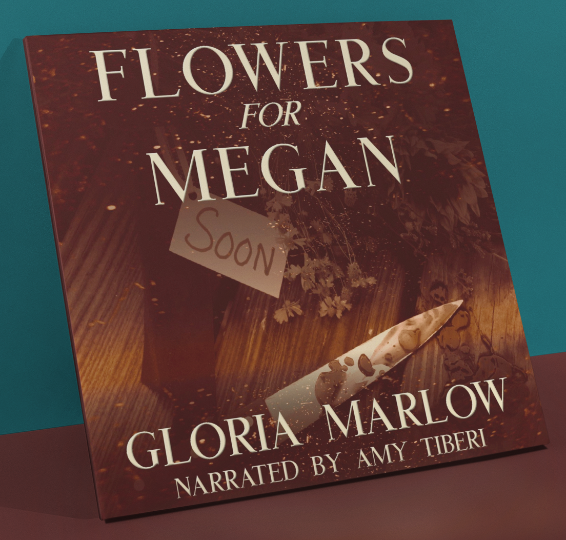 Flowers For MeganGloria Marlow - Will Kincaid has no choice but to face the terrible memories of a serial killer and the girl he left behind... before she becomes the killer's final victim.Amazon Audible - $13.97