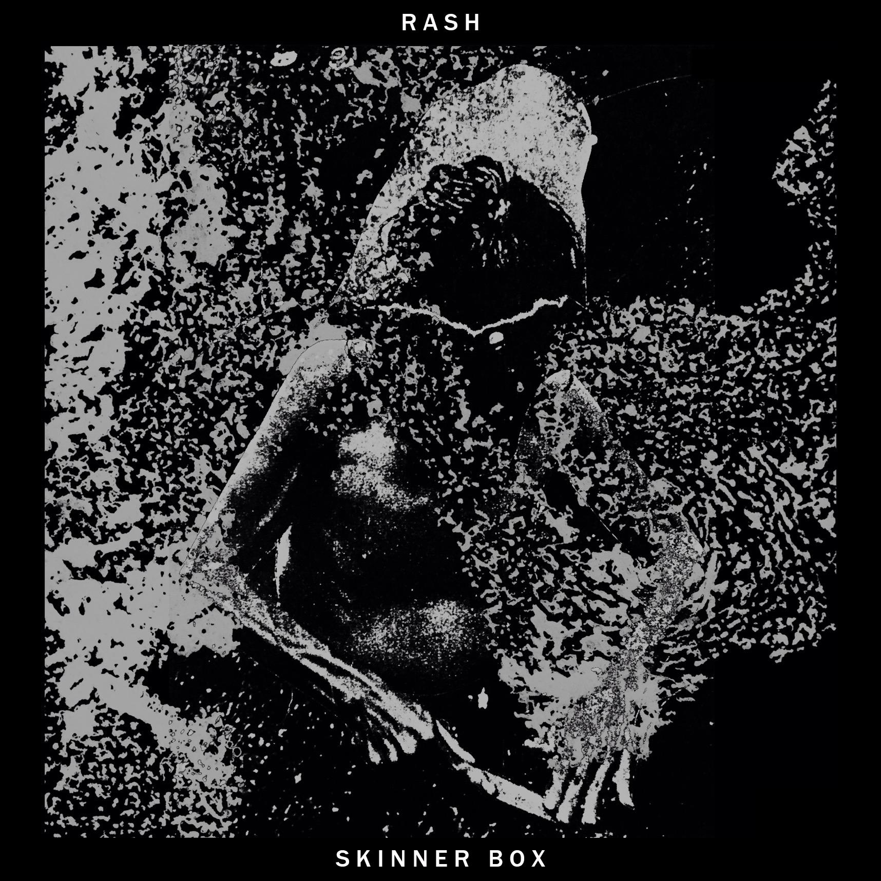 - Rash - Skinner Box LPHFI - 008