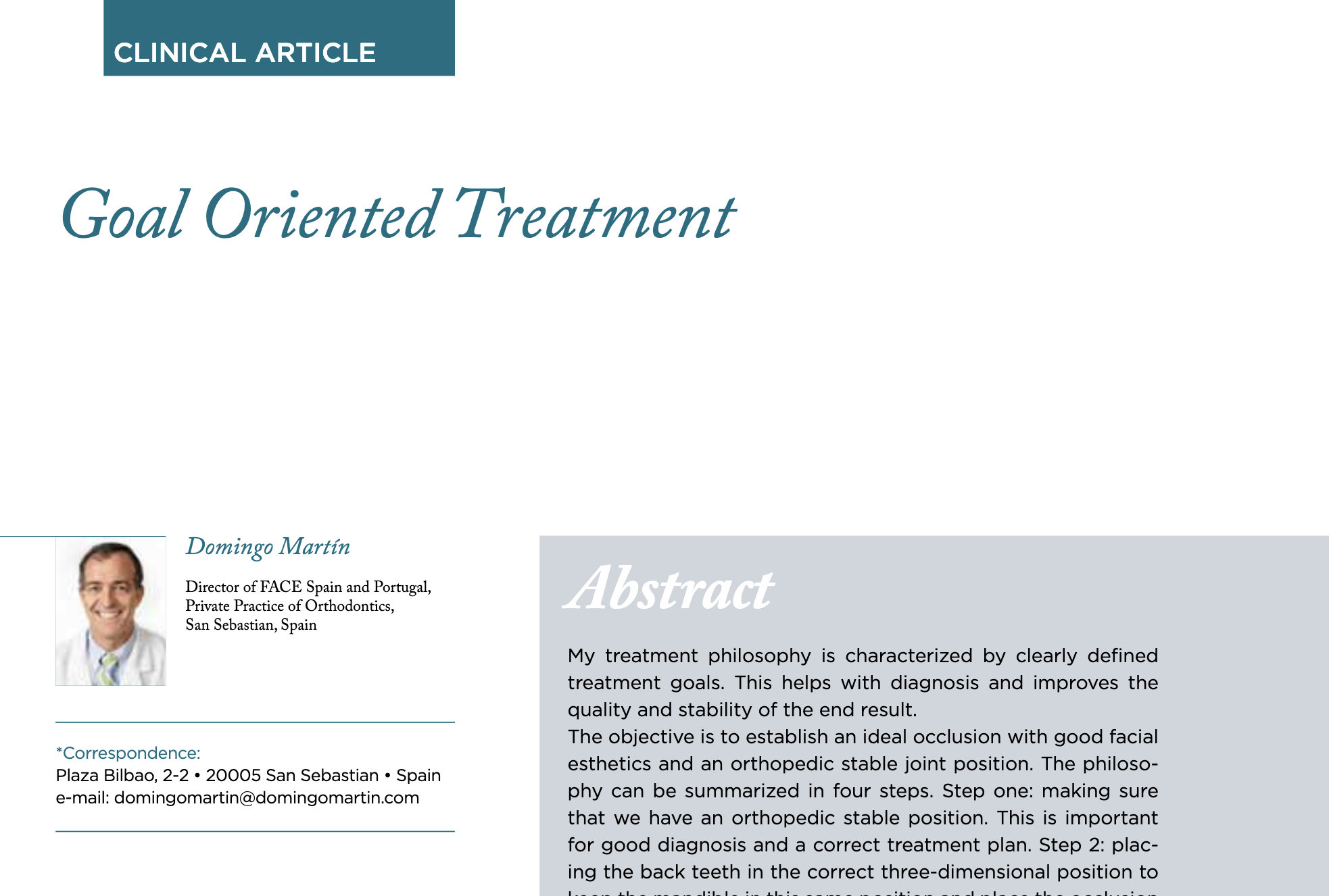 Goal oriented treatment - Dr Domingo Martin Specialist Orthodontist