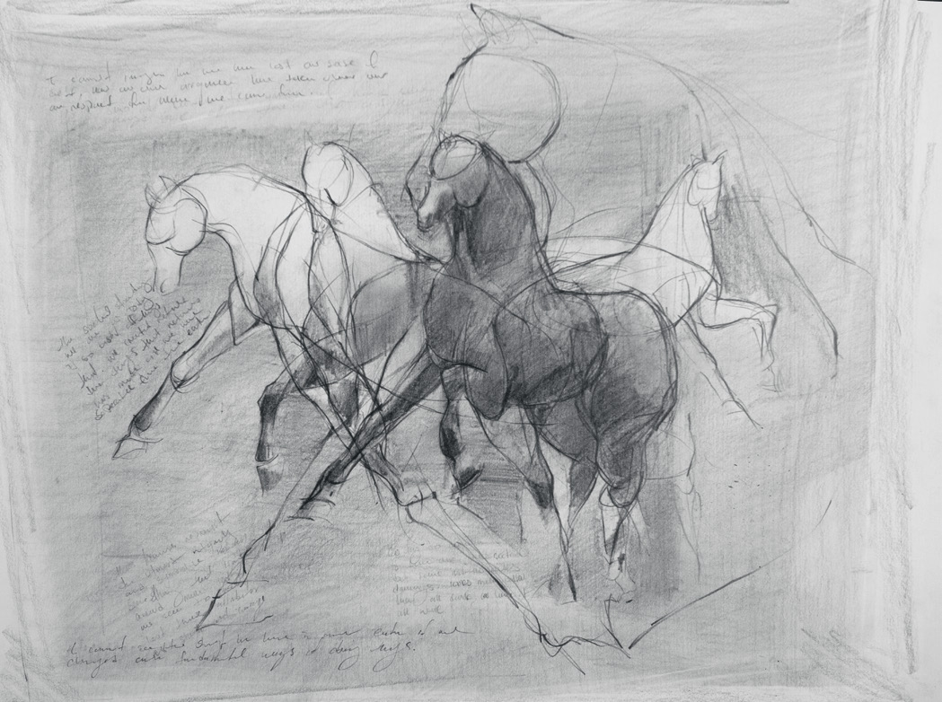 From top: horse study acrylic on paper, 27 x 39 inches  untitled graphite on paper, 19 x 24 inches opposite page: untitled (sketchbook) ink on paper, 11 x 14 inches