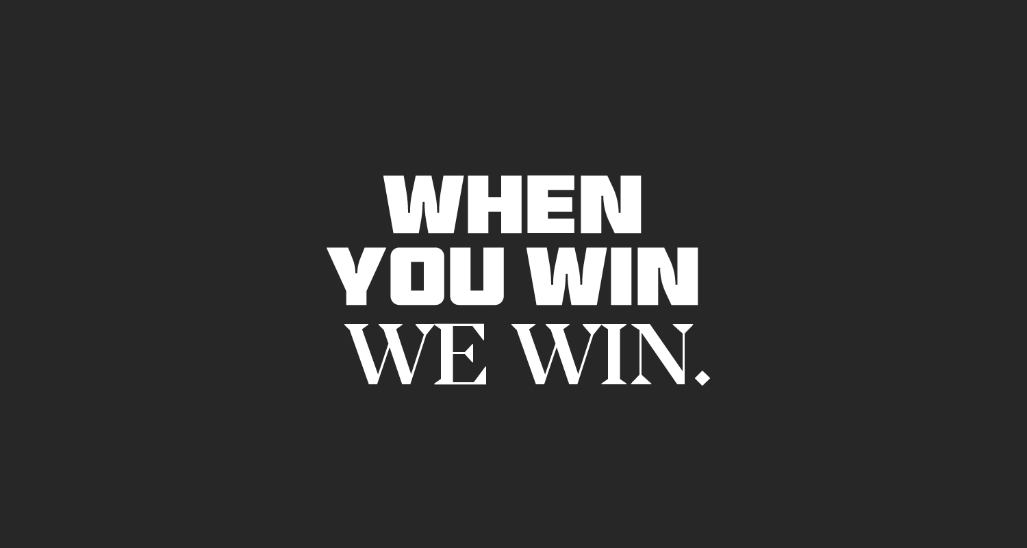 When you win-we win.png