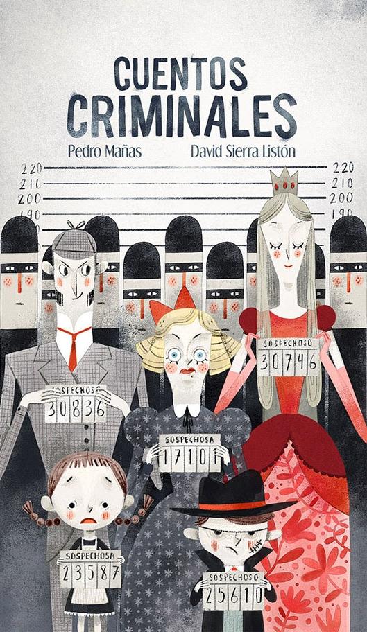 Cuentos Criminales - 2017. Pedro Mañas. Libre Albedrío.