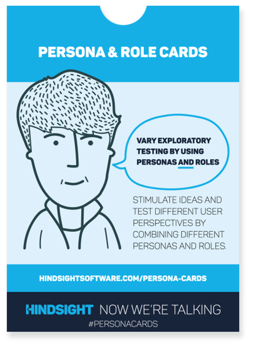 Persona & role cards for exploratory testing - For testers — avoid missing out important users and stimulate ideas for exploratory testing.