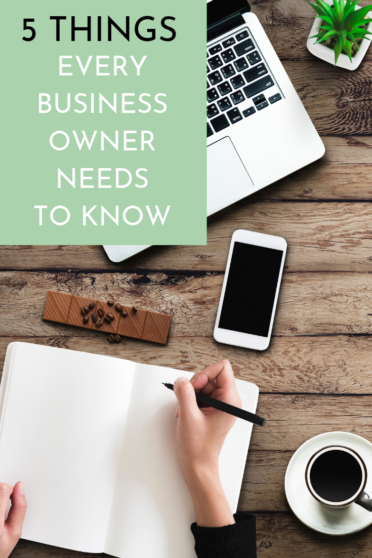 5 Things Every Business Owner Needs to Know.png