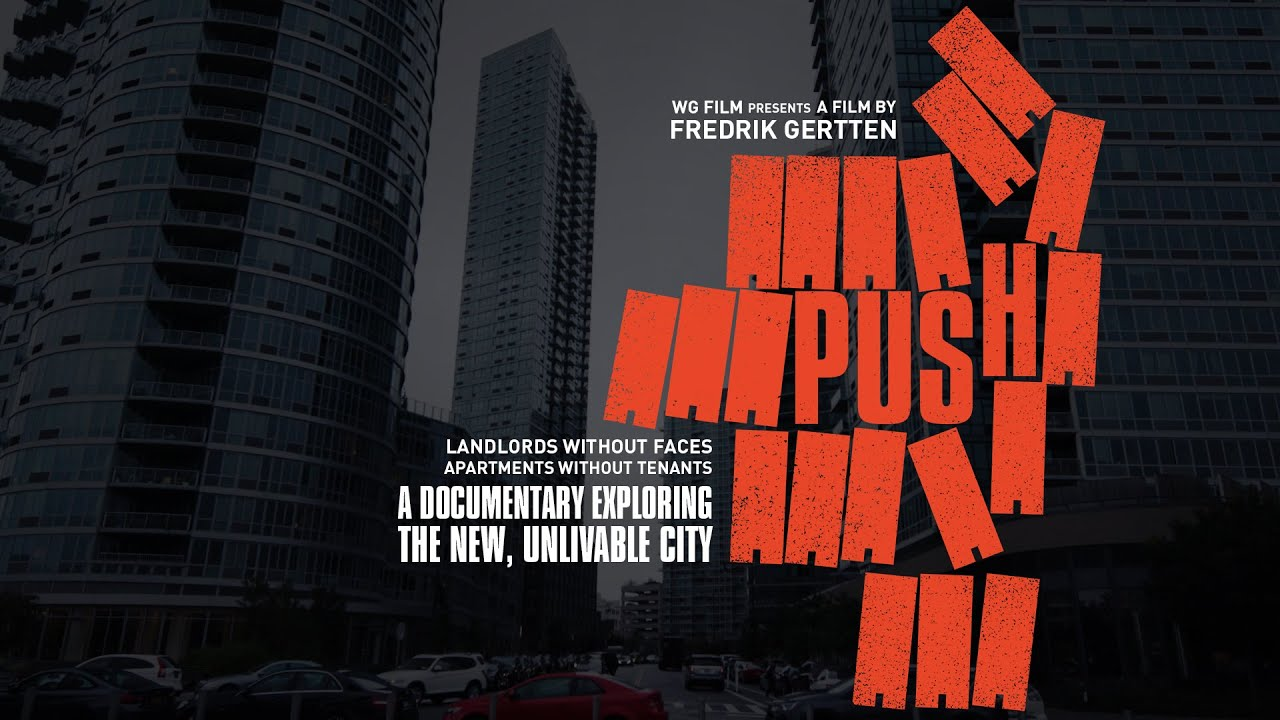 PUSH - An all new collaboration between Florencia Di Concilio and award-director Fredrik Gertten.PUSHis a new documentary from director Fredrik Gertten, investigating why we can't afford to live in our own cities anymore. Housing is a fundamental human right, a precondition to a safe and healthy life. But in cities all around the world, having a place to live is becoming more and more difficult. Who are the players and what are the factors that make housing one of today's most pressing world issues?