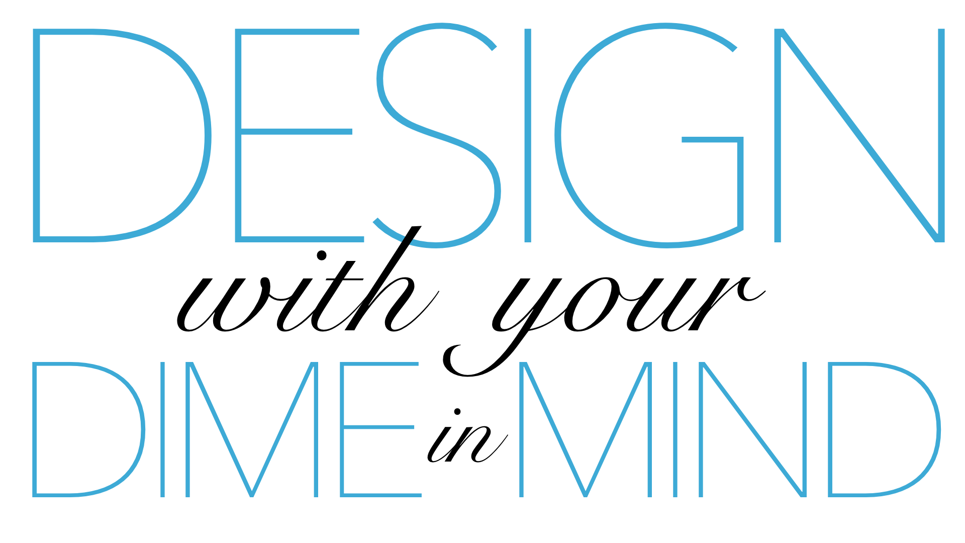 Design with your Dime in Mind Logo 2.png