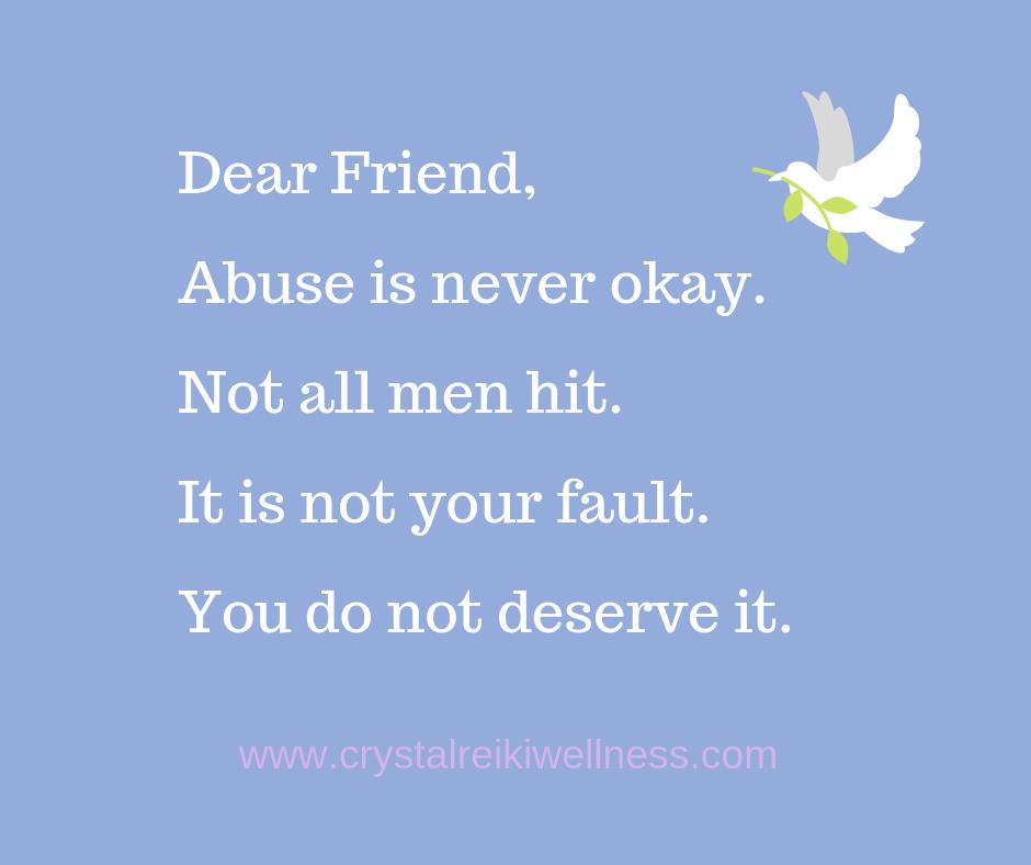 Abuse is never okay.