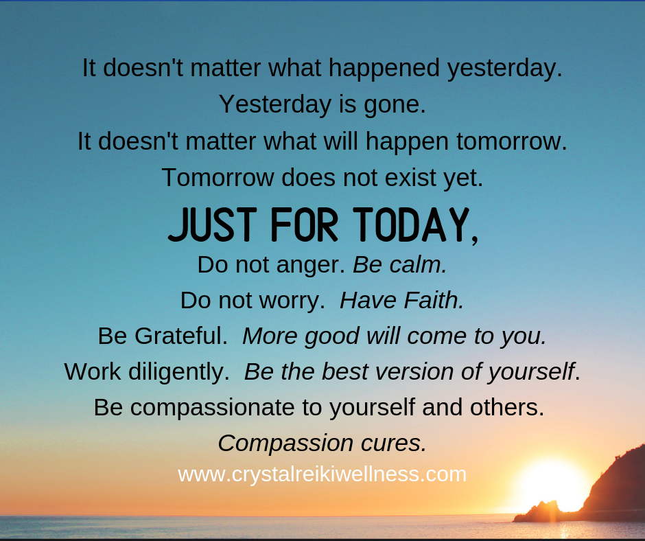Just for today - The Reiki Principles