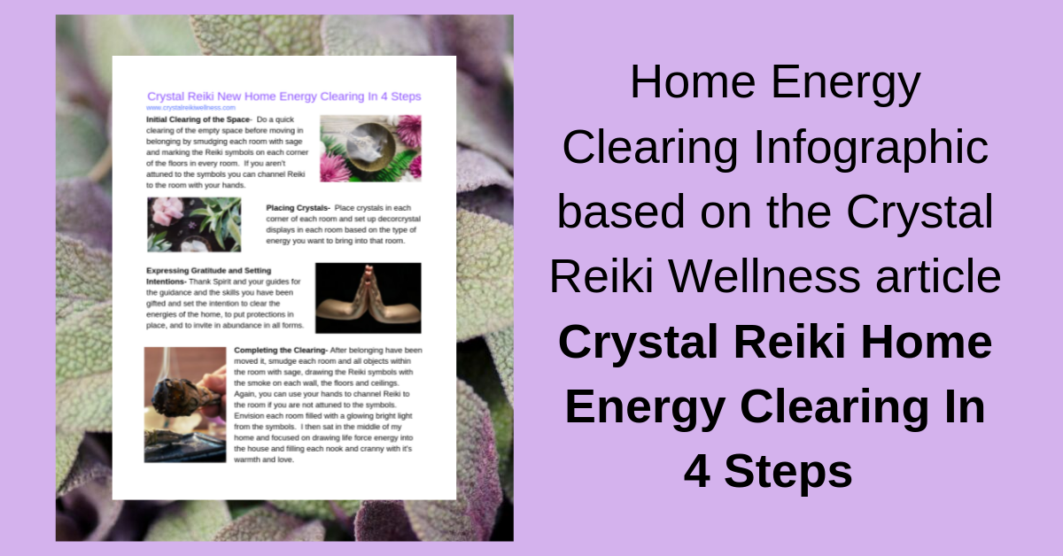 Home Energy Clearing Infographic based on the Crystal Reiki Wellness article Crystal Reiki Home Energy Clearing In 4 Steps.png